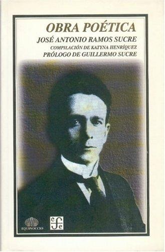 Obra poética (Literatura) (Spanish Edition): Ramos Sucre José