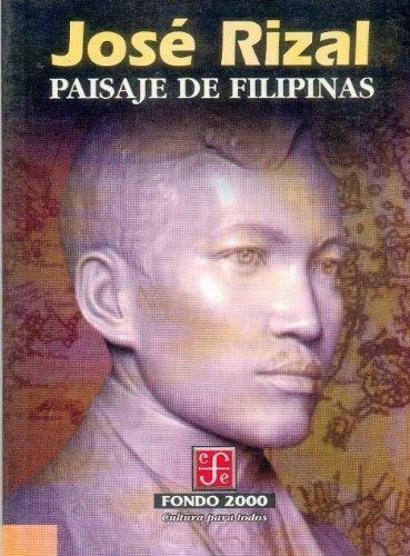 Paisaje de Filipinas (Fondo 2000) (Spanish Edition): Rizal JosÃ