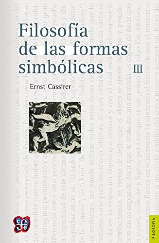9789681655884: Filosofia de las formas simbolicas, vol.III (Seccion de Obras de Filosofia)
