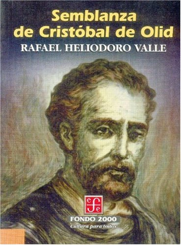 9789681655952: Semblanza de Cristóbal de Olid (Historia) (Spanish Edition)