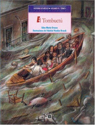 Historias de México. Volumen VI: México colonial, tomo 1: El Tombuctú / ...