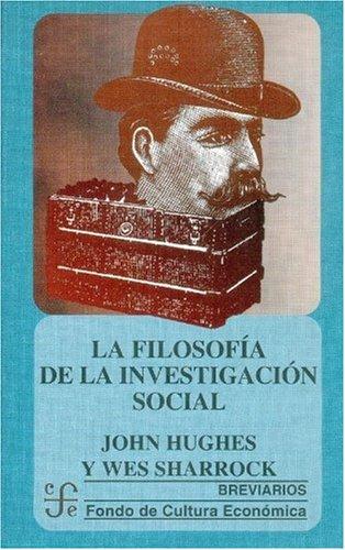 9789681656560: La filosofía de la investigación social (Spanish Edition)
