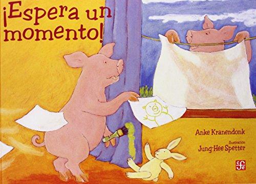 Espera un momento! (Spanish Edition): Kranendonk Anke