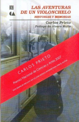 9789681657215: Las aventuras de un violonchelo: Historias y memorias