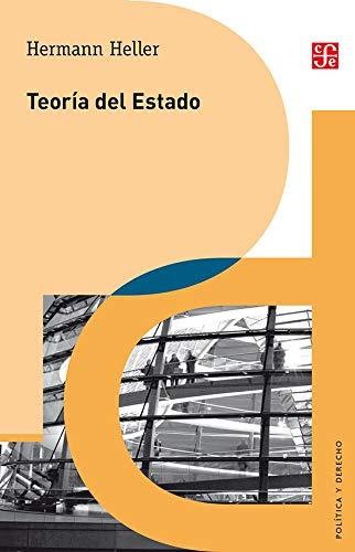 9789681657253: Teoría del Estado (Politica Y Derecho) (Spanish Edition)