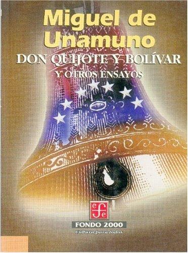 9789681657307: Don Quijote y Bolívar y otros ensayos (Literatura) (Spanish Edition)