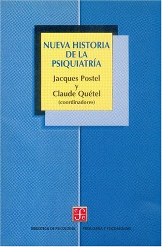 9789681657451: Nueva historia de la psiquiatría (Spanish Edition)