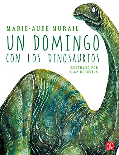9789681657987: Un domingo con los dinosaurios (Spanish Edition)