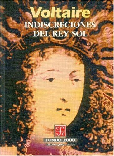 9789681658397: Indiscreciones del Rey Sol (Historia)