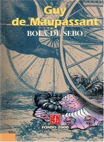 9789681658403: Bola de Sebo (Historia)