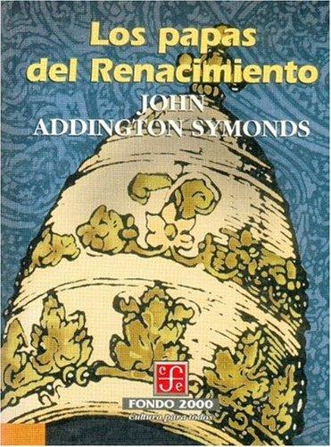 9789681658410: Los papas del Renacimiento (Historia) (Spanish Edition)