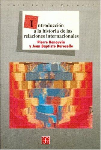 9789681658939: Introducción a la historia de las relaciones internacionales (Spanish Edition)