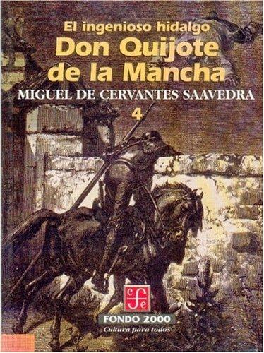 9789681659004: El ingenioso hidalgo don Quijote de la Mancha, 4 (Spanish Edition)