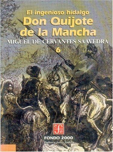 El ingenioso hidalgo don Quijote de la: de, Cervantes Saavedra