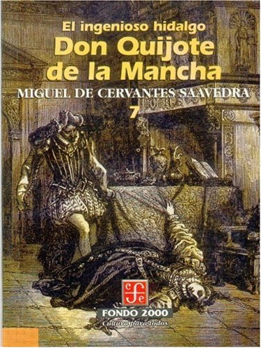 9789681659035: El Ingenioso Hidalgo Don Quijote de la Mancha (Fondo 2000)