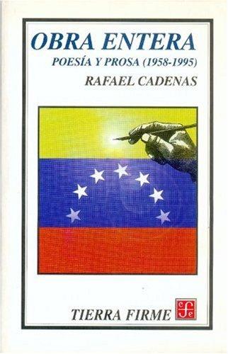 9789681659516: Obra entera. Poesía y prosa (1958-1995) (Serie Breves Historias de los Estados de la Republica Mexica) (Spanish Edition)