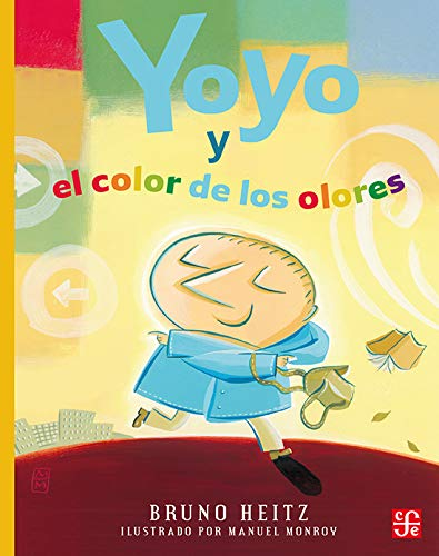Yoyo y el color de los olores: Heitz, Bruno