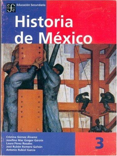 9789681660116: Historia de México, 3 (Libros de Texto) (Spanish Edition)