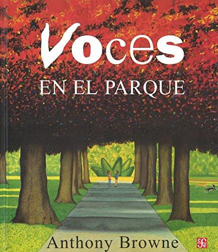 Voces En El Parque (Los Especiales De a La Orilla Del Viento): Browne, Anthony; Brown, Anthony