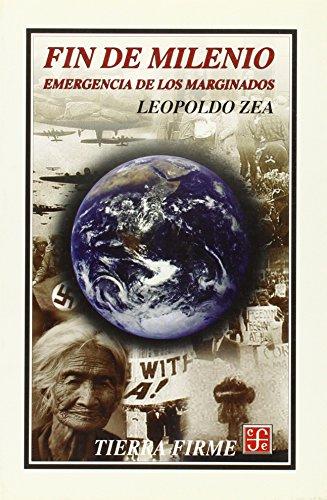 9789681660406: Fin de milenio. emergencia de los marginados (Tierra Firme)