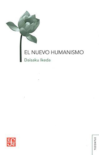 9789681660444: El nuevo humanismo (Spanish Edition)