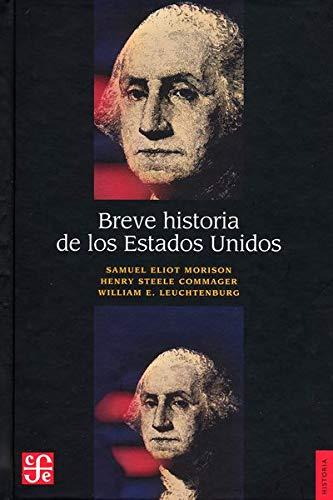 9789681660451: Breve Historia De Los Estados Unidos