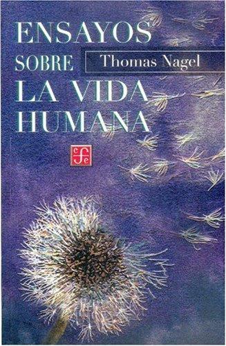 9789681660987: Ensayos sobre la vida humana (Coleccin Popular)