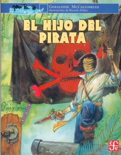 El hijo del pirata (Spanish Edition): McCaughrean Geraldine