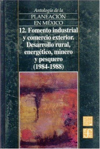 Antología de la planeación en México, 12.: Económica, Fondo de