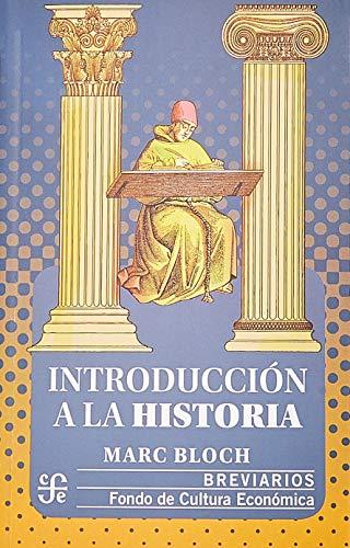 Introducción a la historia (Spanish Edition): Marc, Bloch