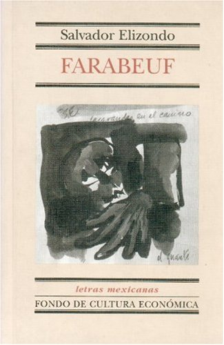 9789681661588: Farabeuf (Spanish Edition)