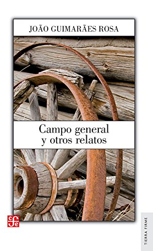 9789681661717: Campo general y otros relatos (Literatura) (Spanish Edition)