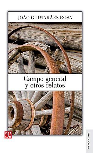 Campo general y otros relatos (Literatura) (Spanish: Guimarães Rosa João