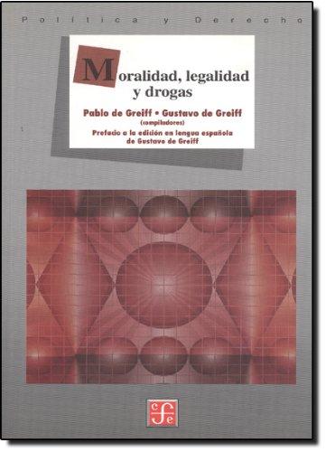9789681661854: Moralidad, legalidad y drogas