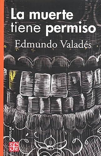 9789681662387: La muerte tiene permiso (Seccion de Obras de Ciencia y Tecnologia) (Spanish Edition)