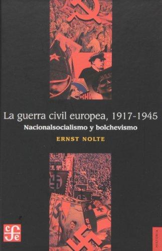 9789681662769: La guerra civil europea 1917-1945 : nacionalsocialismo y bolchevismo (Spanish Edition)