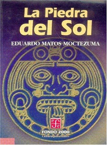 9789681662868: La piedra del sol (Educacion y Pedagogia) (Spanish Edition)