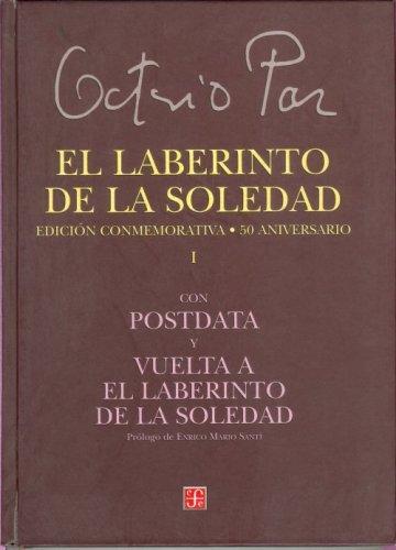 9789681662936: El laberinto de la soledad. Edición conmemorativa 50 aniversario (Tezontle) (Spanish Edition)