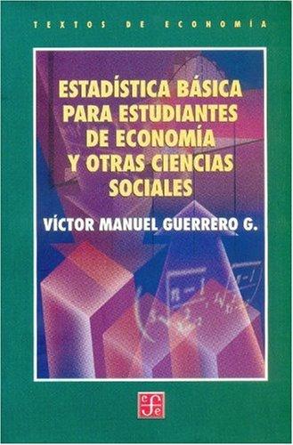 Estadística básica para estudiantes de economía y otras ciencias sociales (...