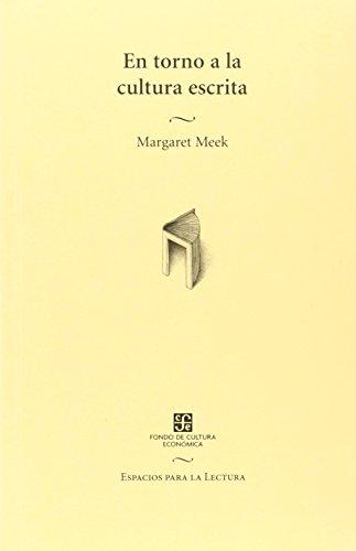 En torno a la cultura escrita (Espacios: Meek Margaret