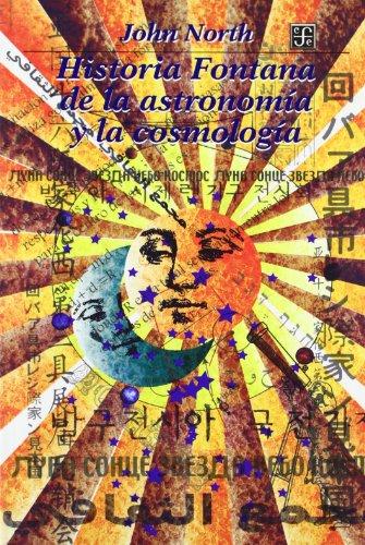 9789681663421: Historia Fontana de la astronom�a y la cosmolog�a (Seccion de Obras de Ciencia y Tecnologia) (Spanish Edition)