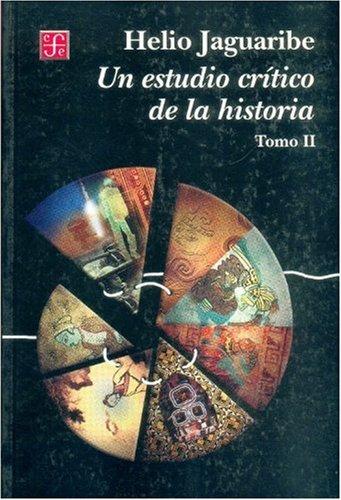 9789681663650: Un estudio crítico de la historia II (Spanish Edition)