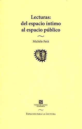 9789681663797: Lecturas: del espacio íntimo al espacio público (Spanish Edition)