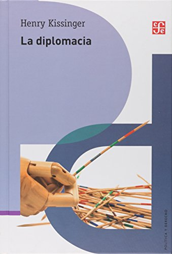 9789681663858: La diplomacia (Spanish Edition)