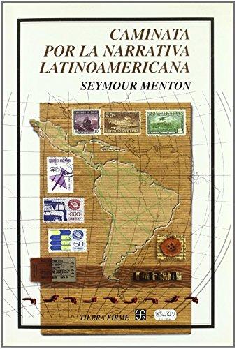 9789681663896: Caminata por la narrativa latinoamericana (Tierra Firme)