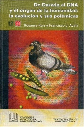 9789681664039: De Darwin al DNA y el origen de la humanidad: la evolución y sus polémicas (Ediciones Cientficas Universitarias) (Spanish Edition)