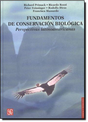 Fundamentos de conservación biológica. Perspectivas latinoamericanas (Literatura) (...