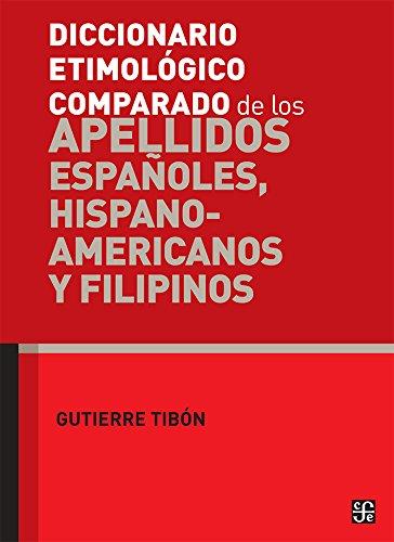 9789681664350: Diccionario etimológico comparado de los apellidos españoles, hispanoamericanos y filipinos (Spanish Edition)