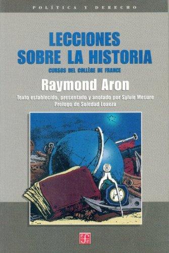 Lecciones sobre la historia : cursos del: Aron, Raymond