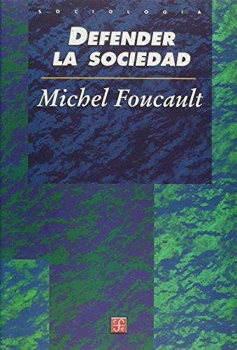 9789681664589: Defender la sociedad. Curso en el Collège de France (1975-1976) (Sociologia) (Spanish Edition)